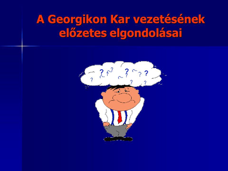 A Georgikon Kar vezetésének előzetes elgondolásai