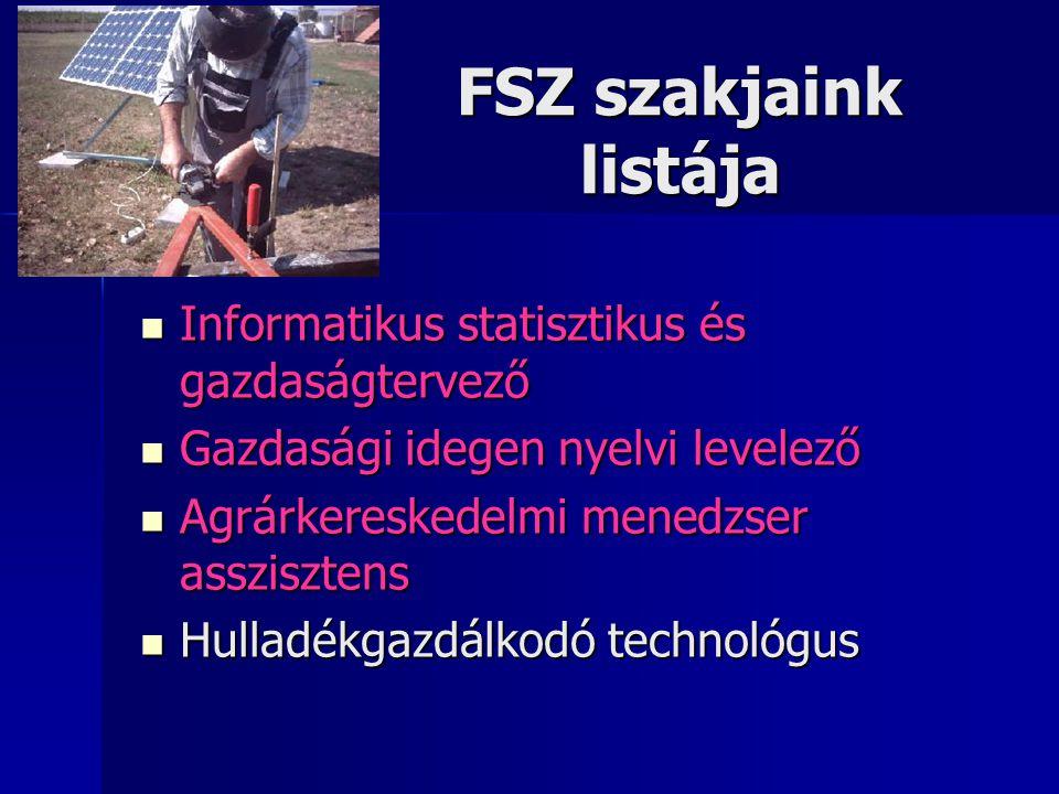 FSZ szakjaink listája Informatikus statisztikus és gazdaságtervező