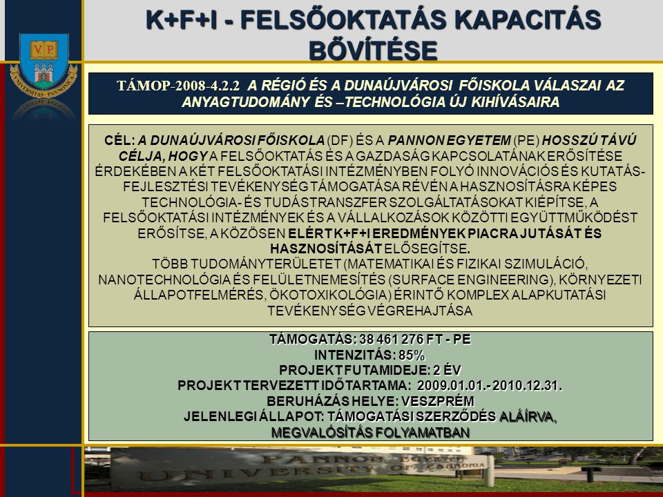 K+F+I - FELSŐOKTATÁS KAPACITÁS BŐVÍTÉSE