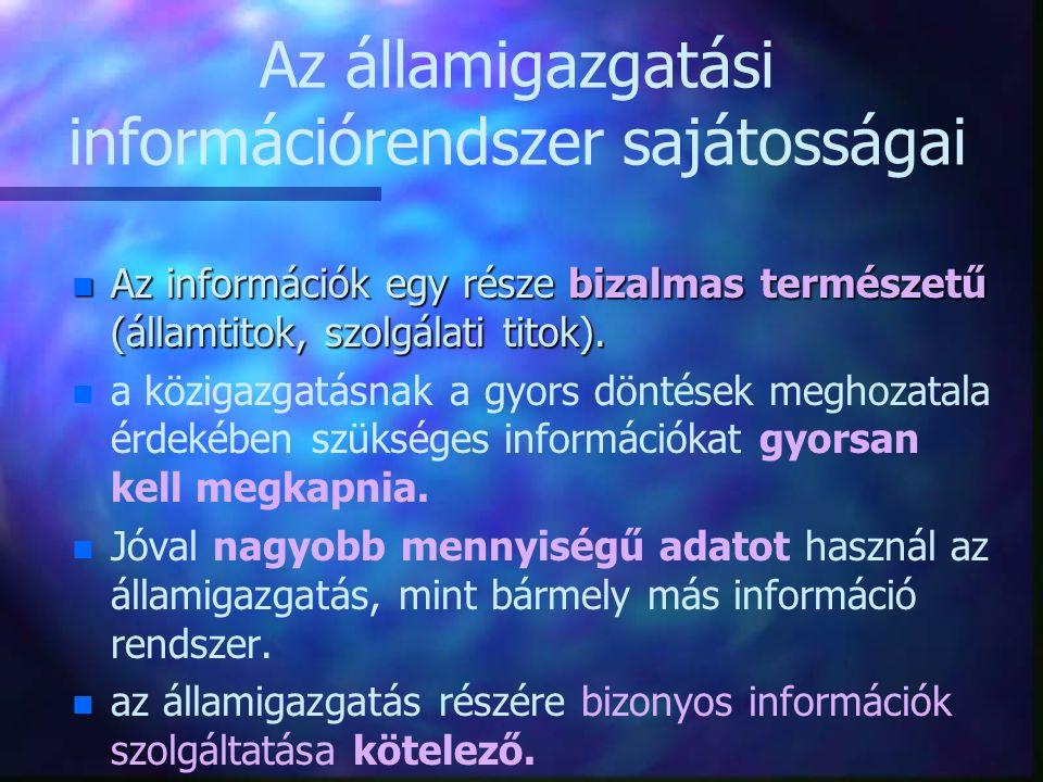 Az államigazgatási információrendszer sajátosságai