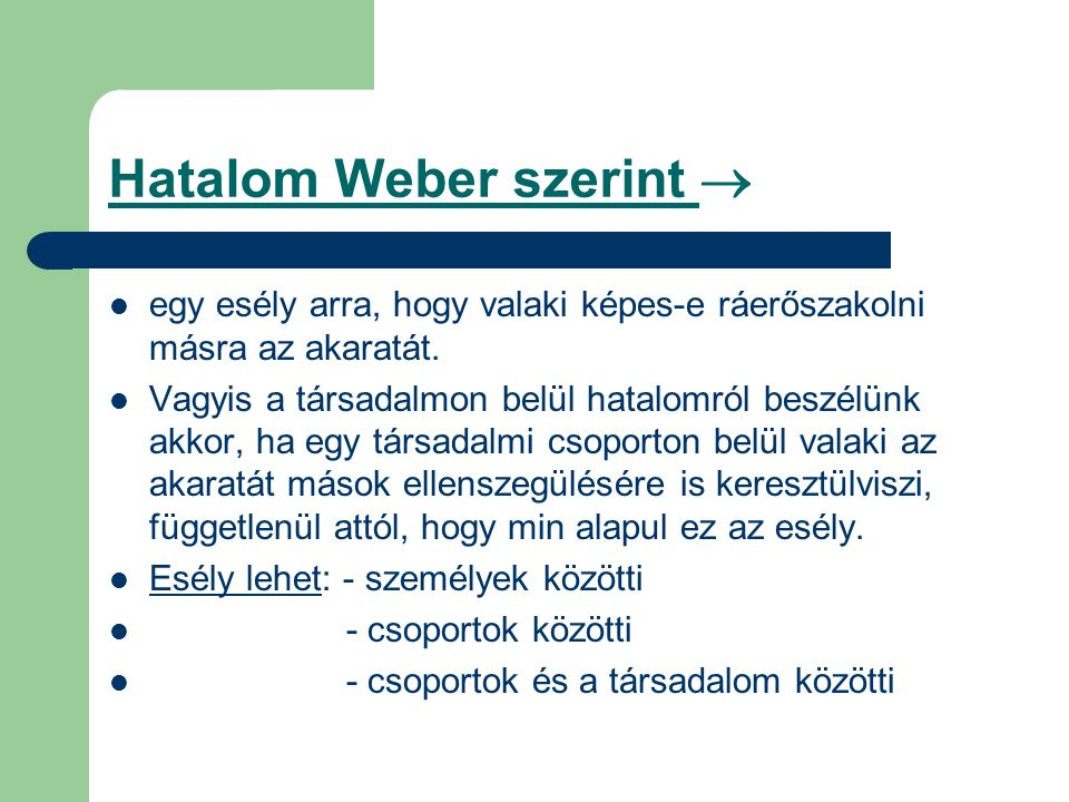 Hatalom Weber szerint 