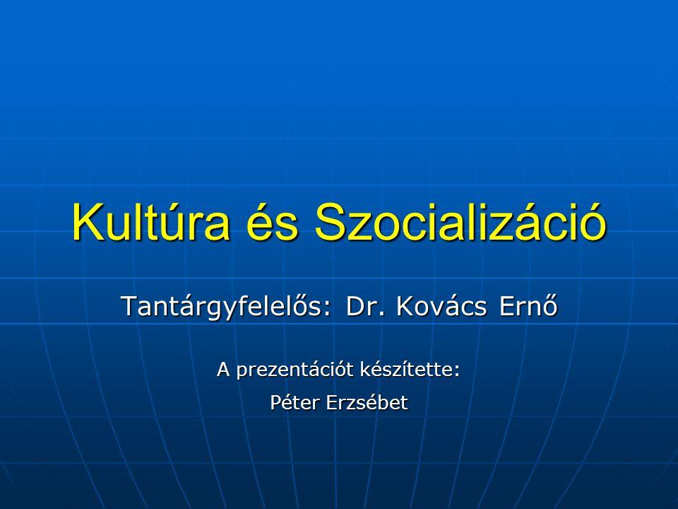 Kultúra és Szocializáció
