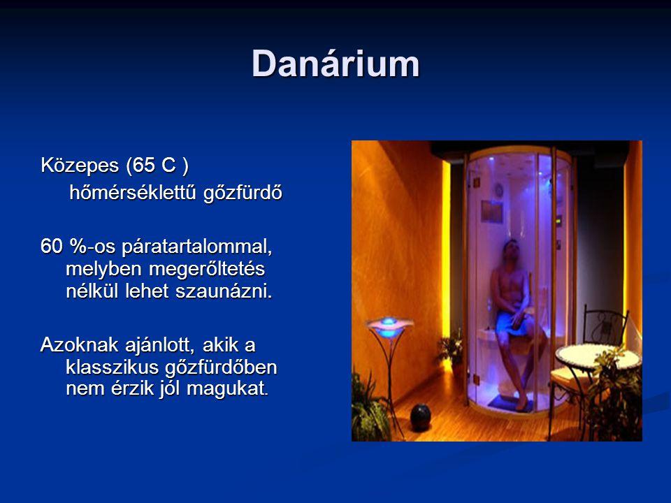 Danárium Közepes (65 C ) hőmérséklettű gőzfürdő