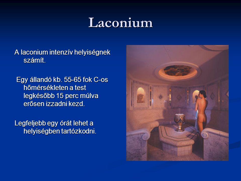Laconium A laconium intenzív helyiségnek számít.