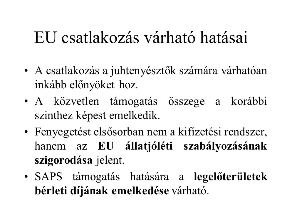 EU csatlakozás várható hatásai