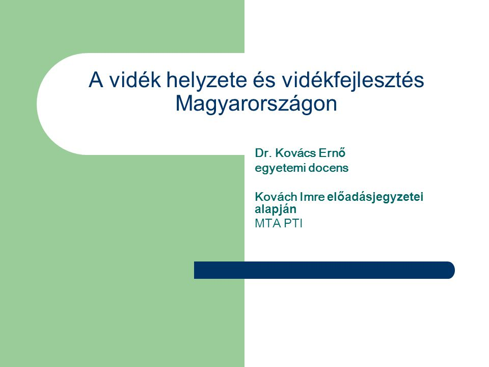 A vidék helyzete és vidékfejlesztés Magyarországon