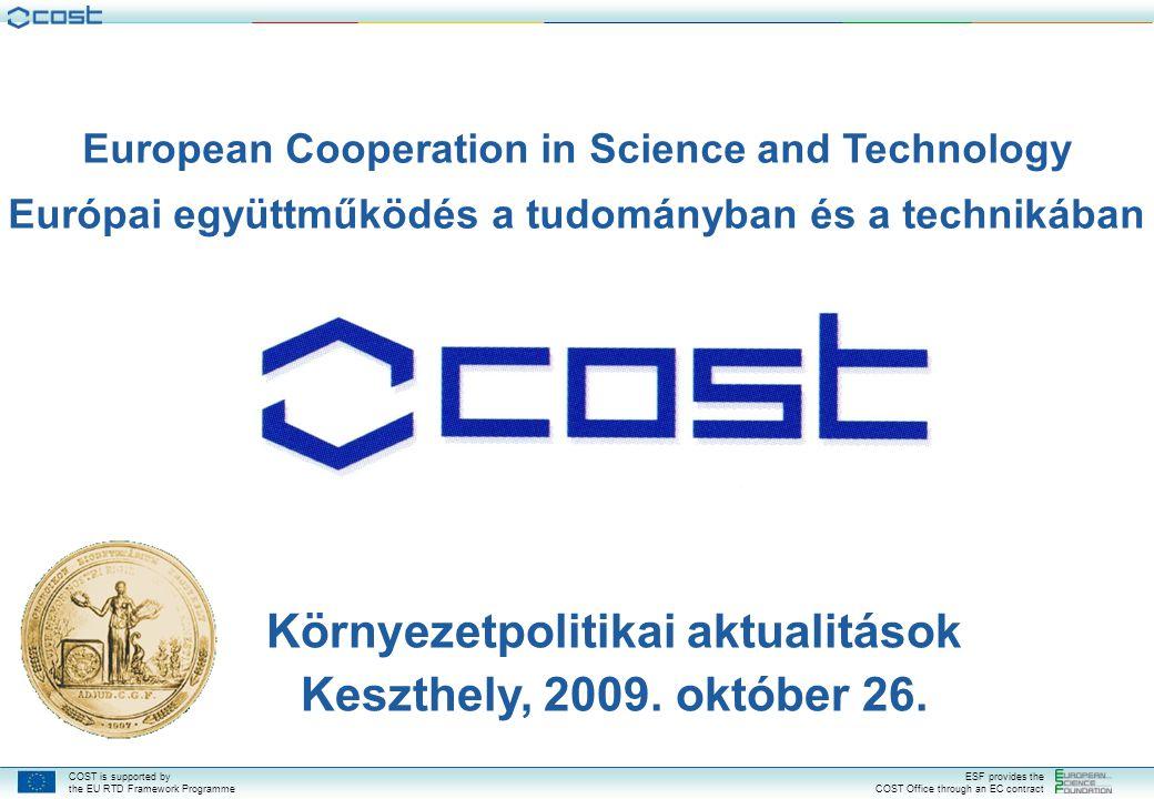 Környezetpolitikai aktualitások Keszthely, 2009. október 26.