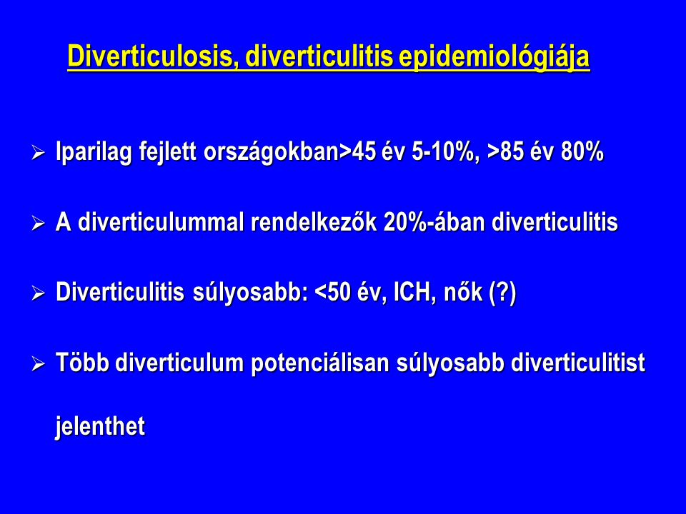 Diverticulosis, diverticulitis epidemiológiája