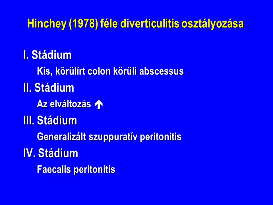 Hinchey (1978) féle diverticulitis osztályozása