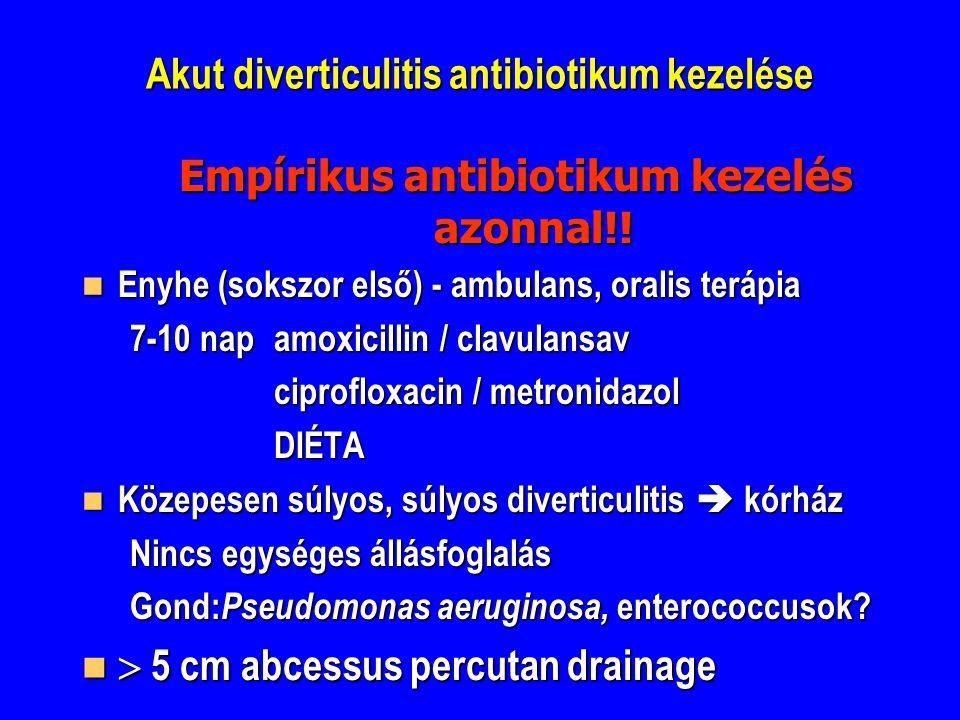 Akut diverticulitis antibiotikum kezelése