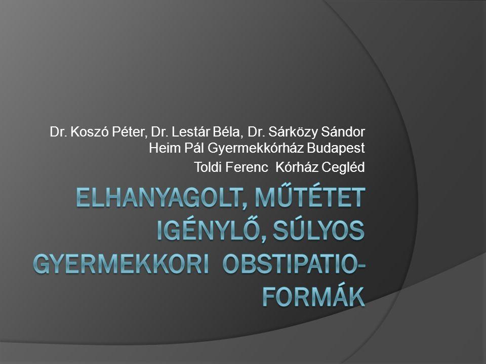 Dr. Koszó Péter, Dr. Lestár Béla, Dr