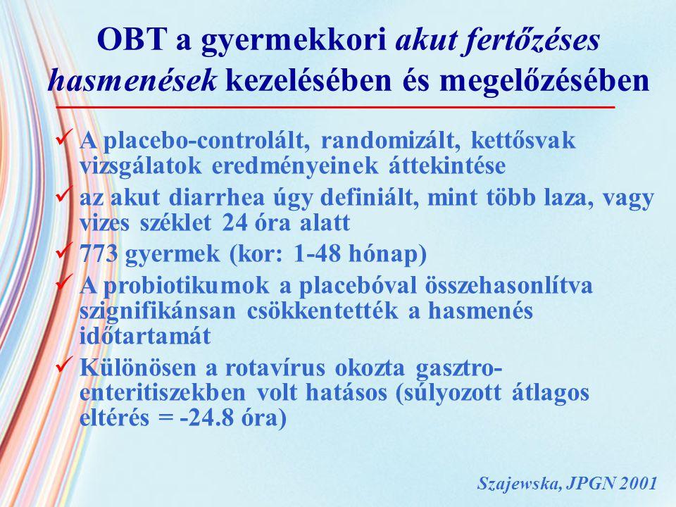 OBT a gyermekkori akut fertőzéses hasmenések kezelésében és megelőzésében