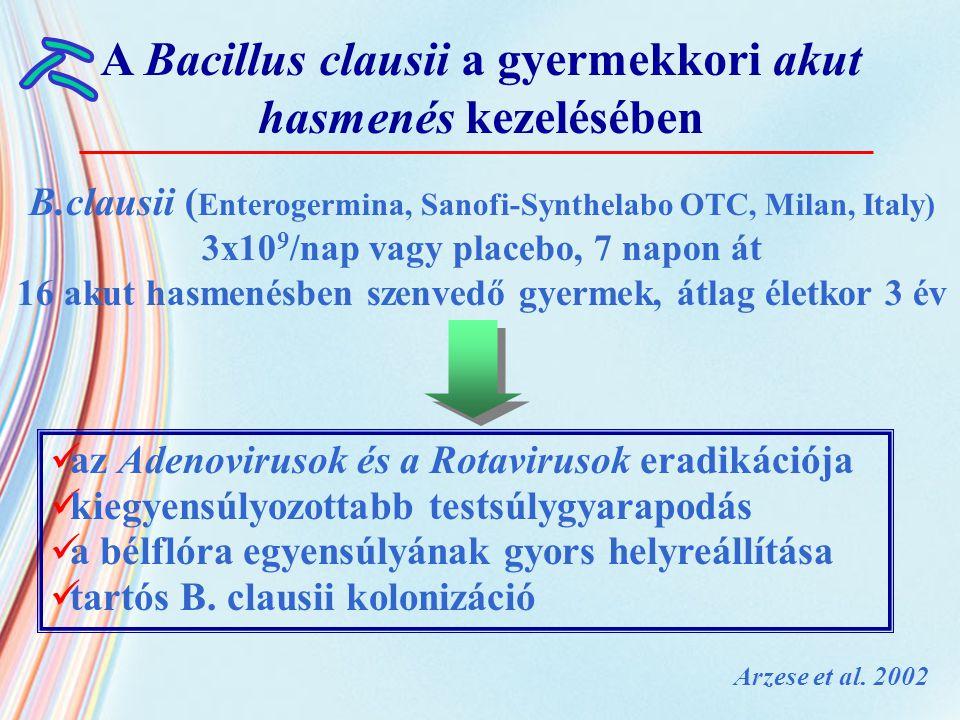 A Bacillus clausii a gyermekkori akut hasmenés kezelésében