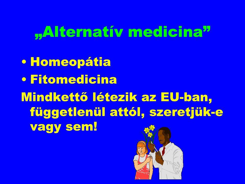 """""""Alternatív medicina"""