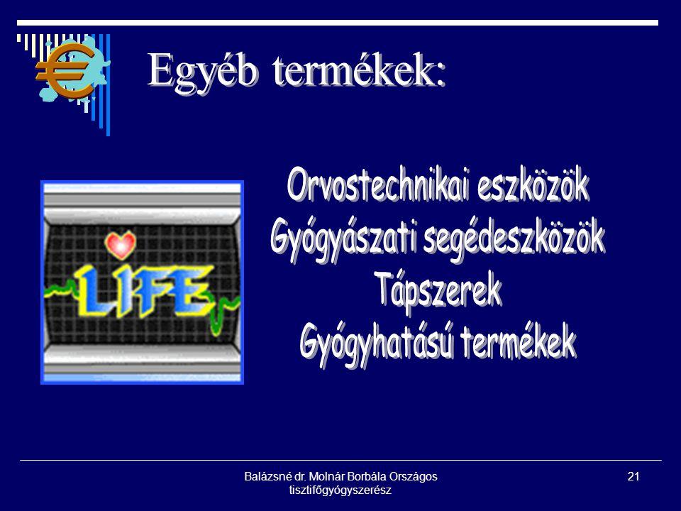 Orvostechnikai eszközök Gyógyászati segédeszközök Tápszerek