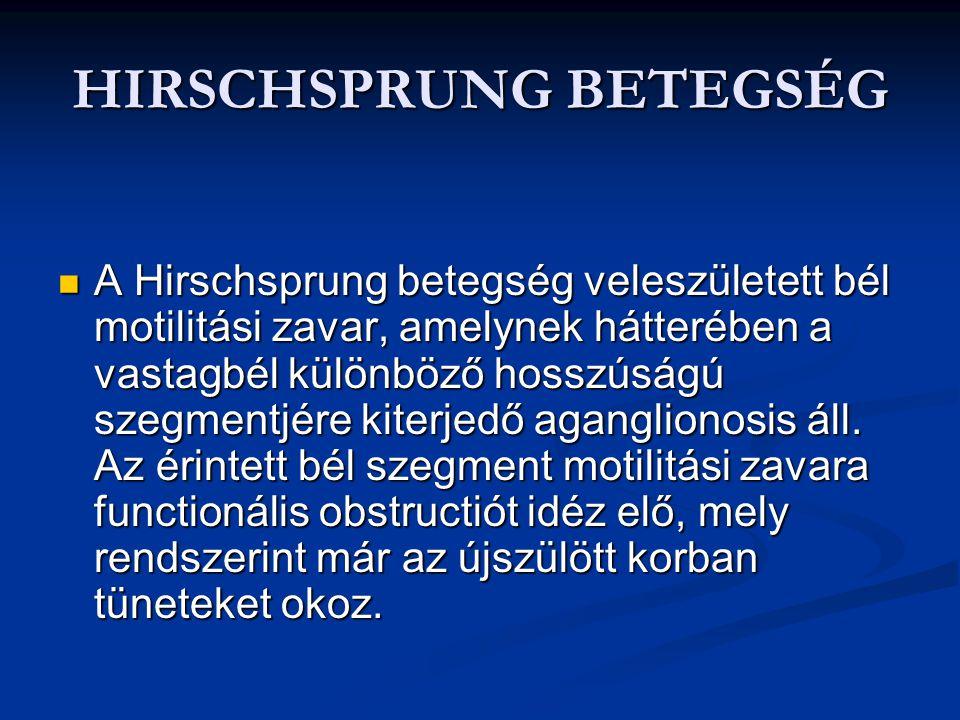 HIRSCHSPRUNG BETEGSÉG