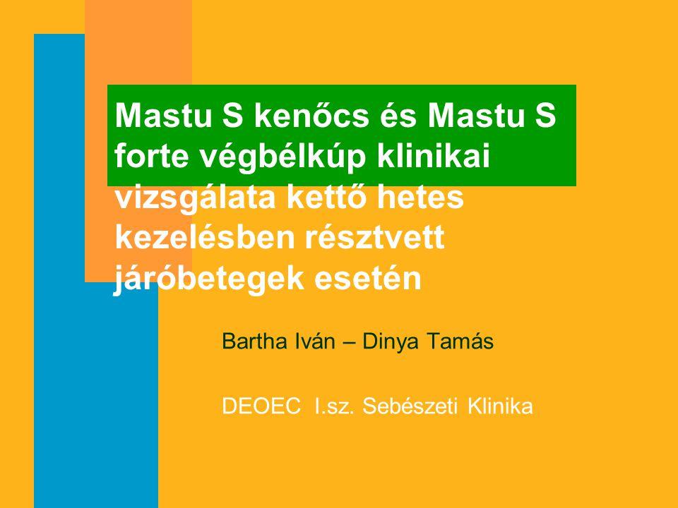 Bartha Iván – Dinya Tamás DEOEC I.sz. Sebészeti Klinika