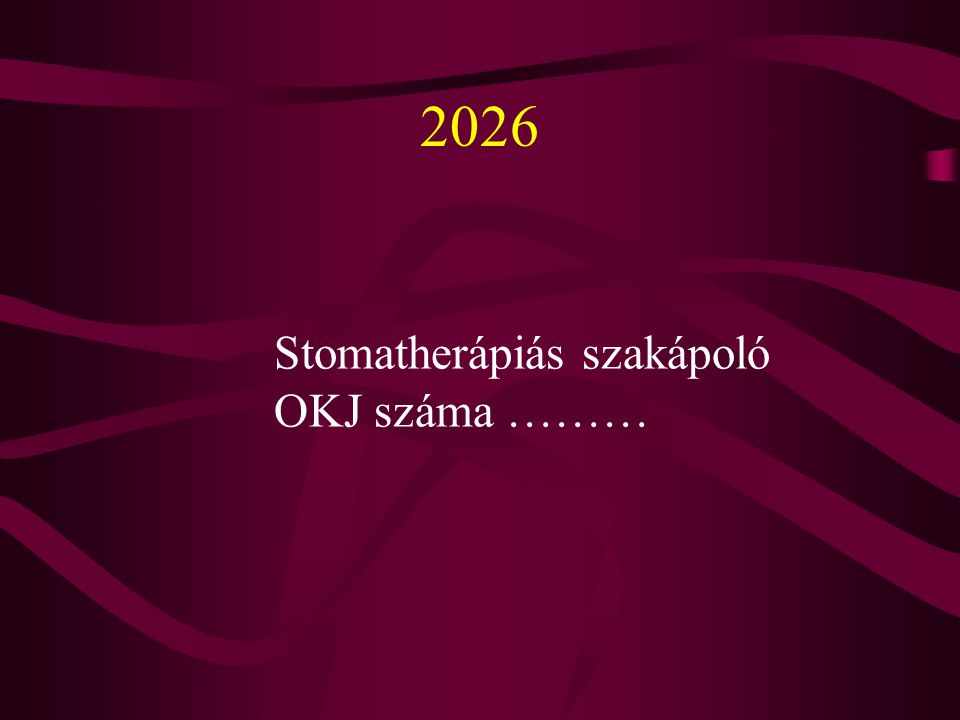 2026 Stomatherápiás szakápoló OKJ száma ………