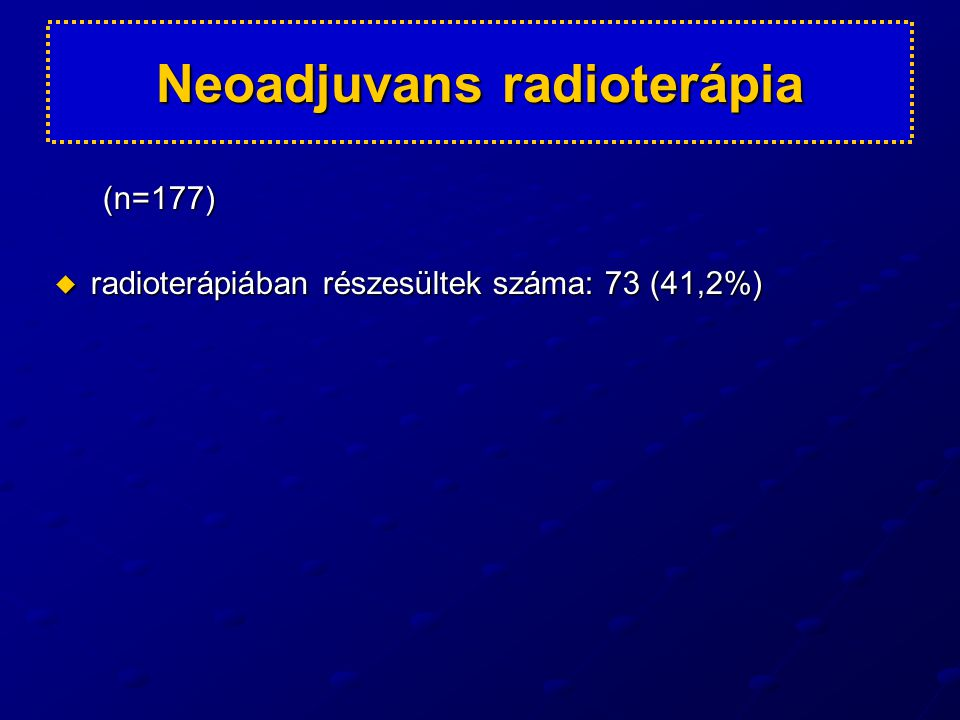 Neoadjuvans radioterápia