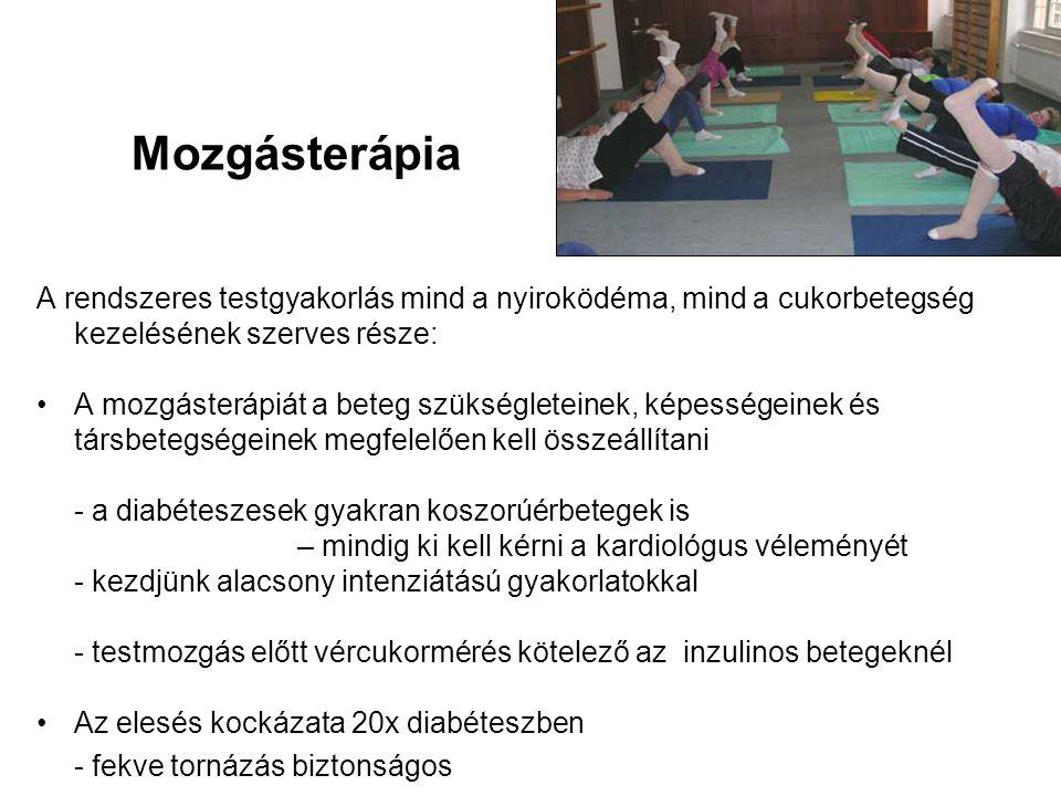 Mozgásterápia A rendszeres testgyakorlás mind a nyiroködéma, mind a cukorbetegség kezelésének szerves része:
