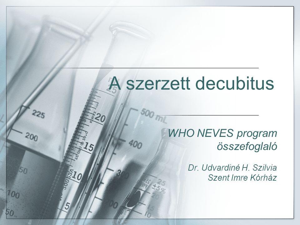 A szerzett decubitus WHO NEVES program összefoglaló
