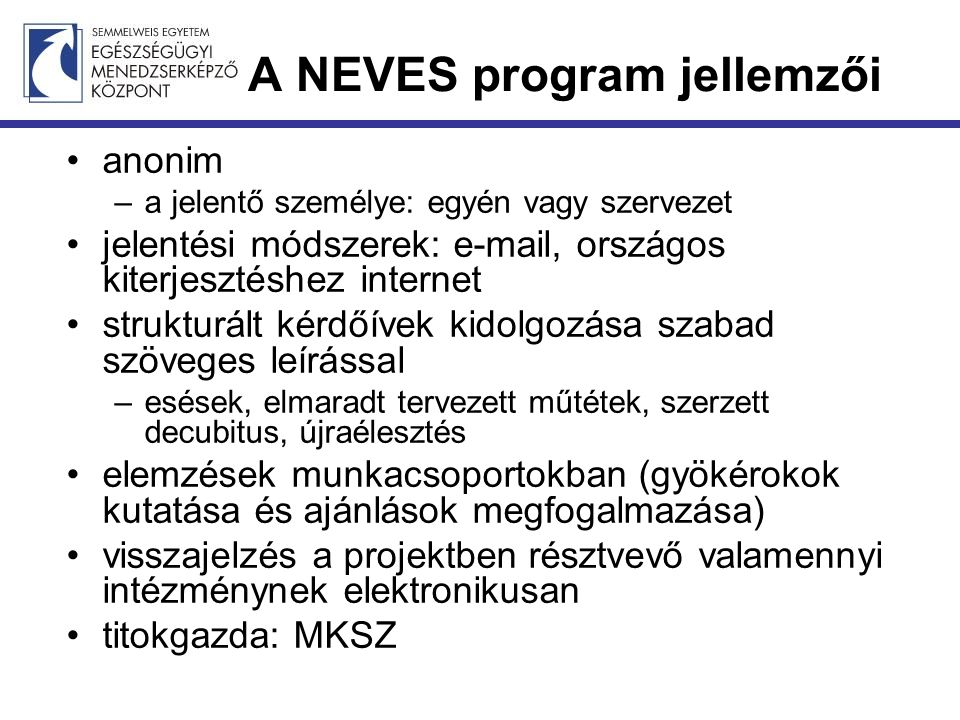 A NEVES program jellemzői