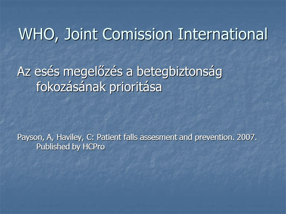 WHO, Joint Comission International