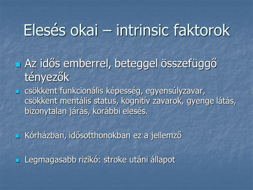 Elesés okai – intrinsic faktorok