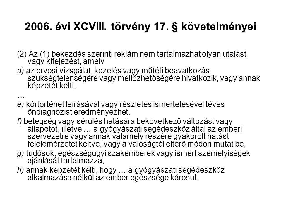2006. évi XCVIII. törvény 17. § követelményei