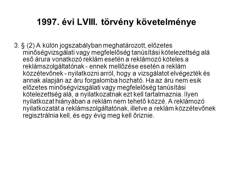 1997. évi LVIII. törvény követelménye