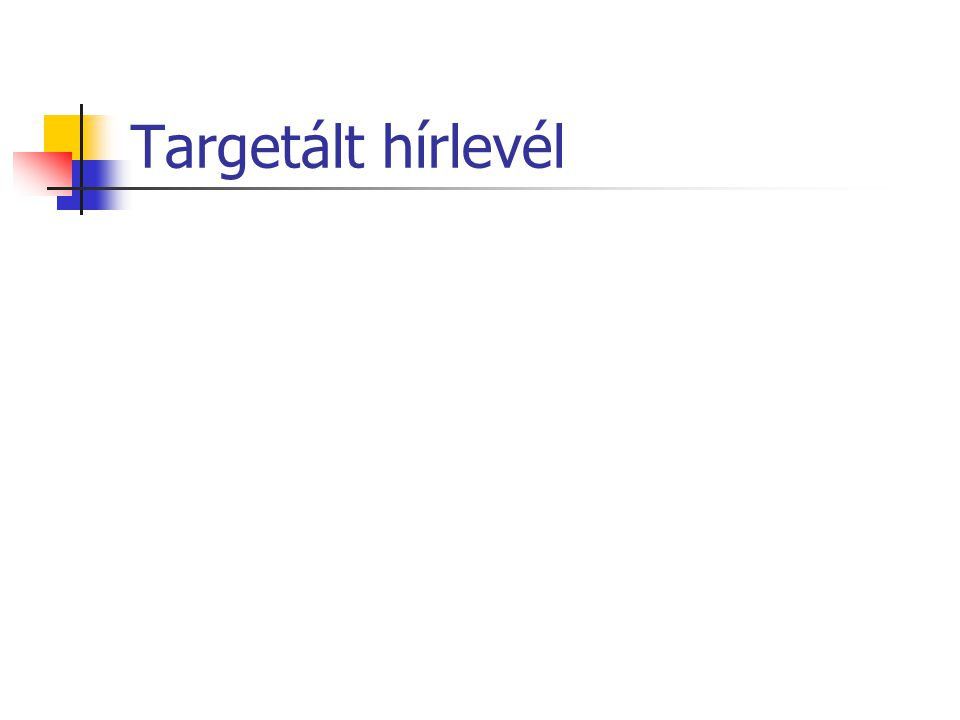 Targetált hírlevél