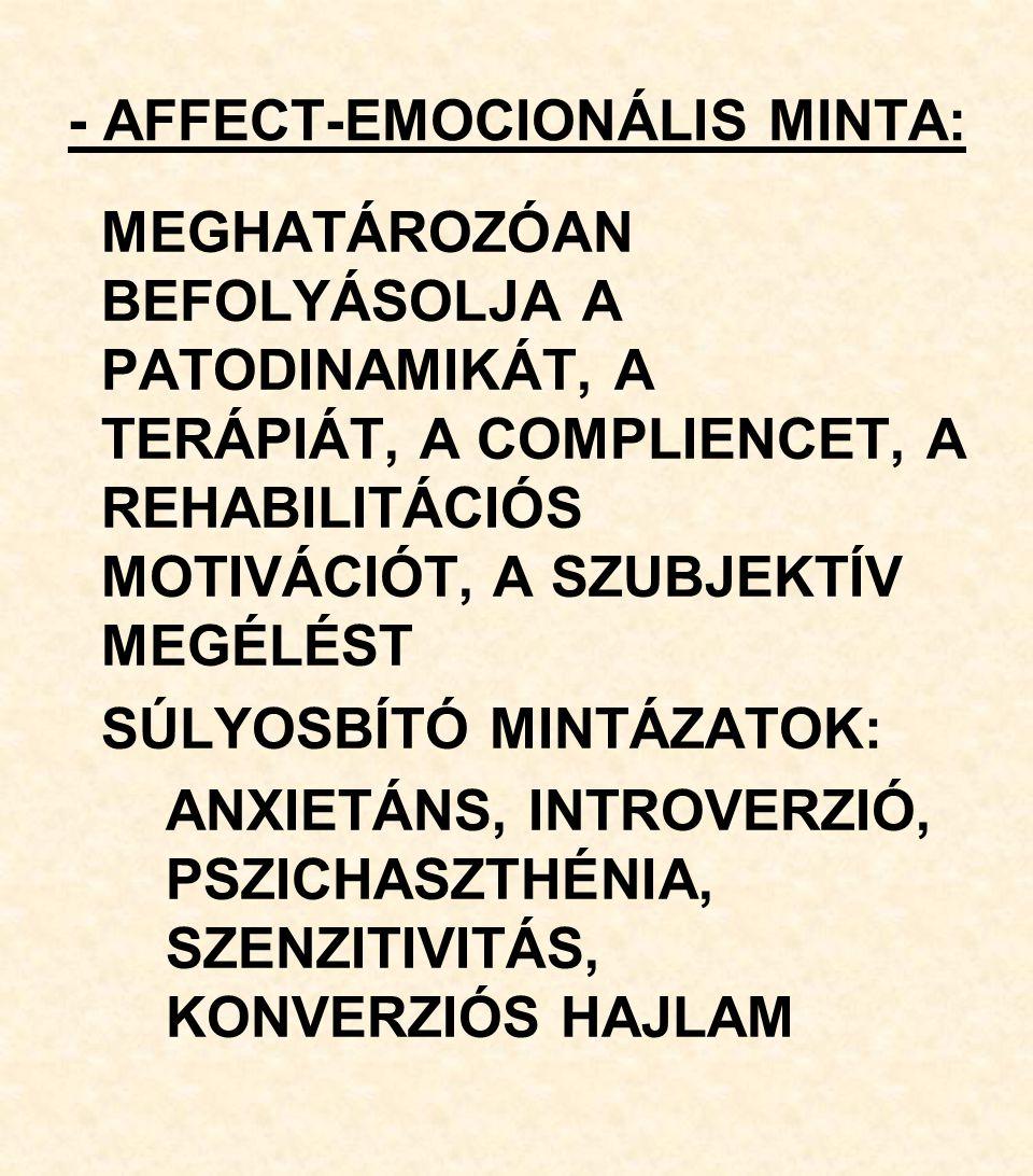- AFFECT-EMOCIONÁLIS MINTA: