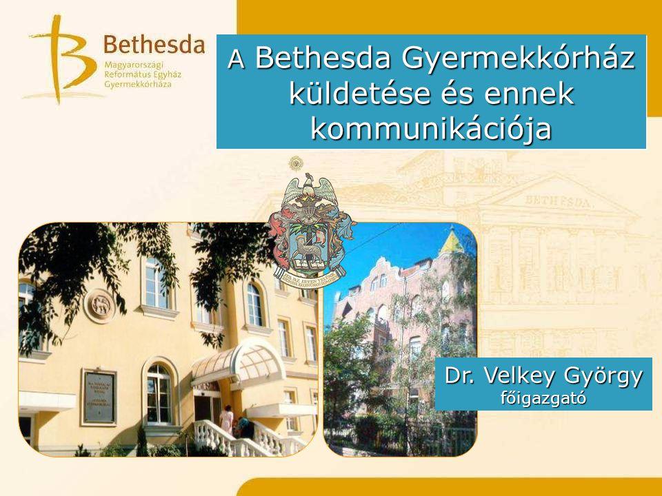A Bethesda Gyermekkórház küldetése és ennek kommunikációja