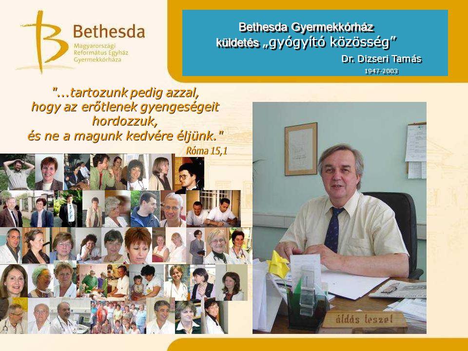 """Bethesda Gyermekkórház küldetés """"gyógyító közösség"""