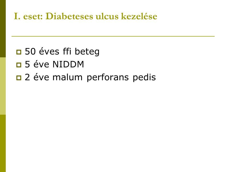 I. eset: Diabeteses ulcus kezelése