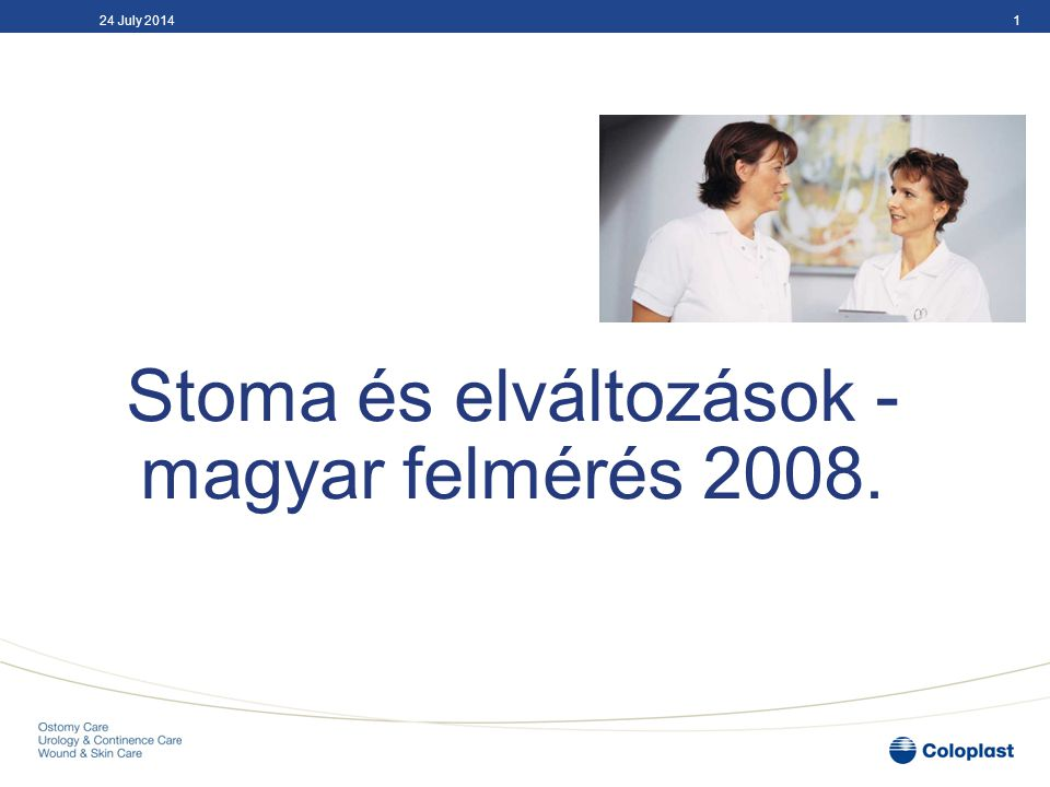 Stoma és elváltozások - magyar felmérés 2008.