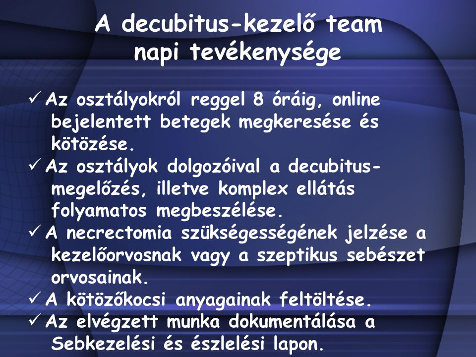 A decubitus-kezelő team