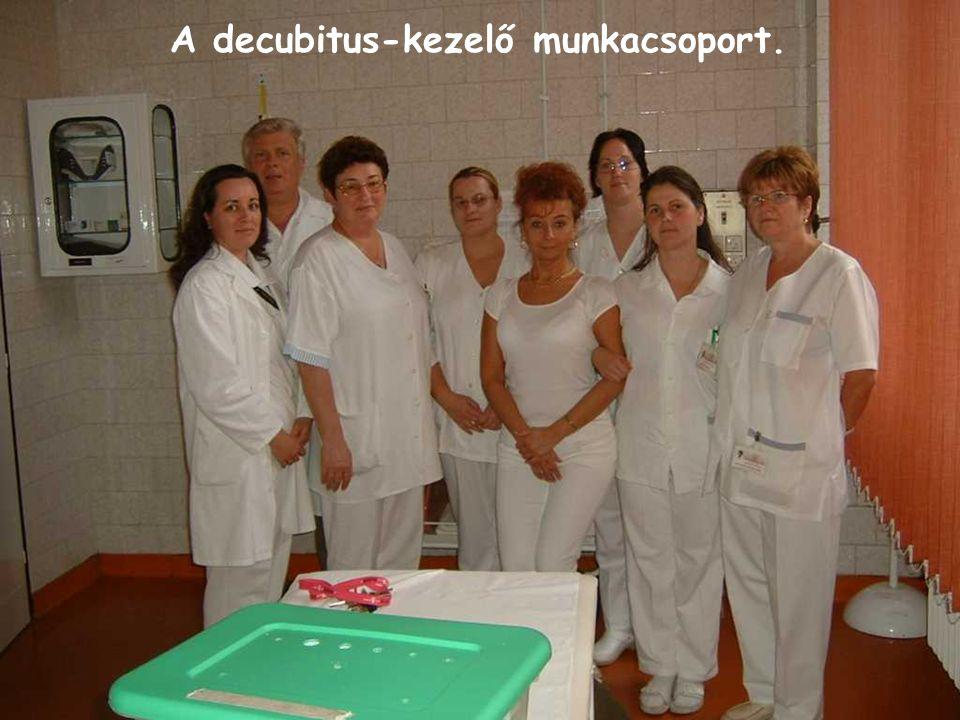 A decubitus-kezelő munkacsoport.