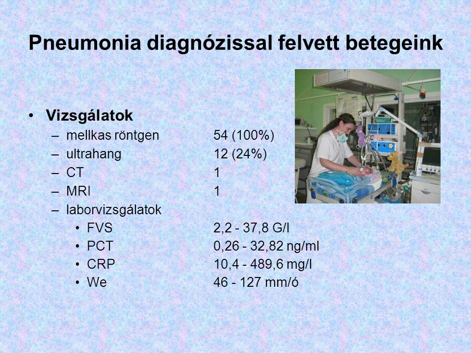Pneumonia diagnózissal felvett betegeink