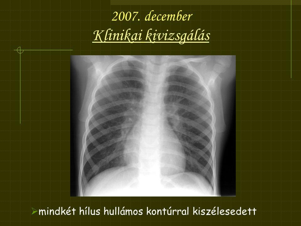 2007. december Klinikai kivizsgálás