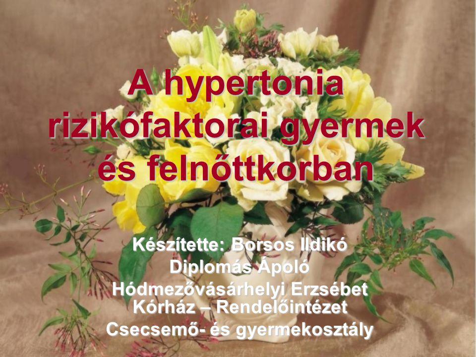 A hypertonia rizikófaktorai gyermek és felnőttkorban