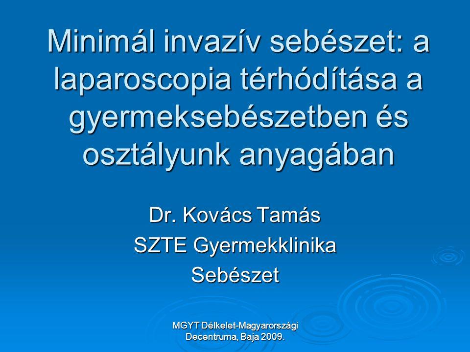 Dr. Kovács Tamás SZTE Gyermekklinika Sebészet