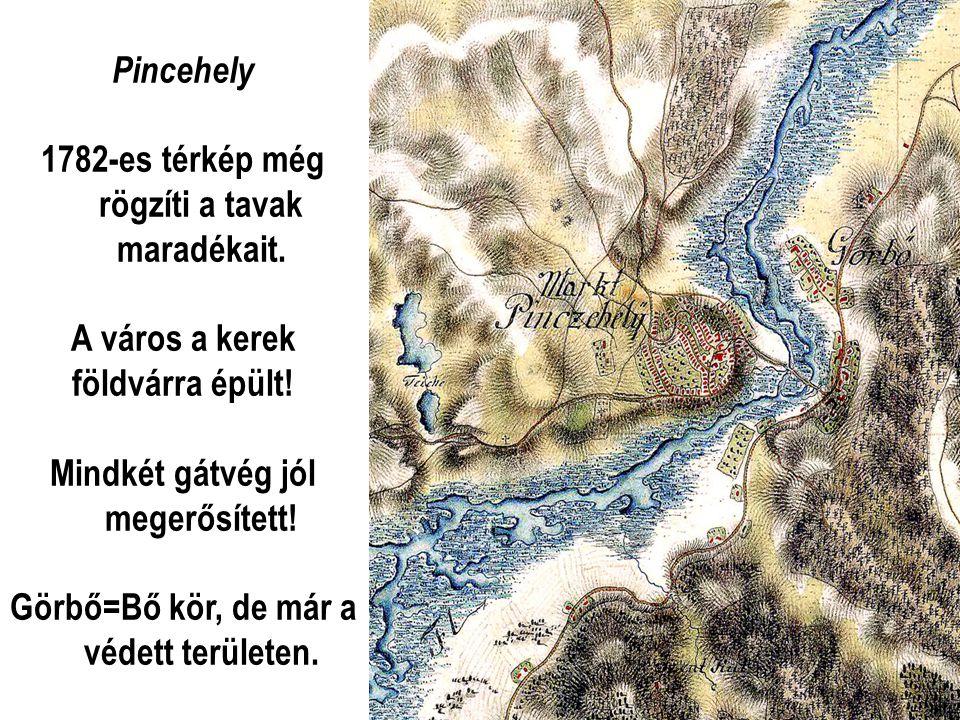 1782-es térkép még rögzíti a tavak maradékait.