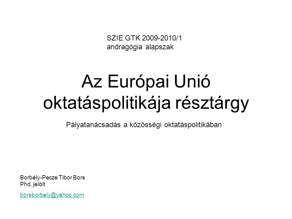 Az Európai Unió oktatáspolitikája résztárgy