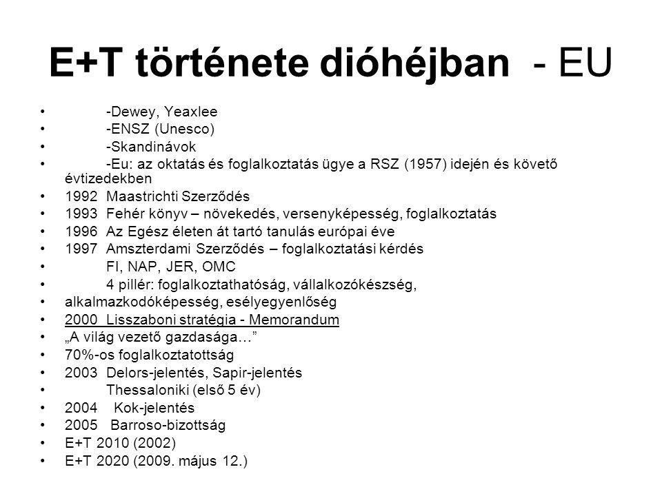 E+T története dióhéjban - EU