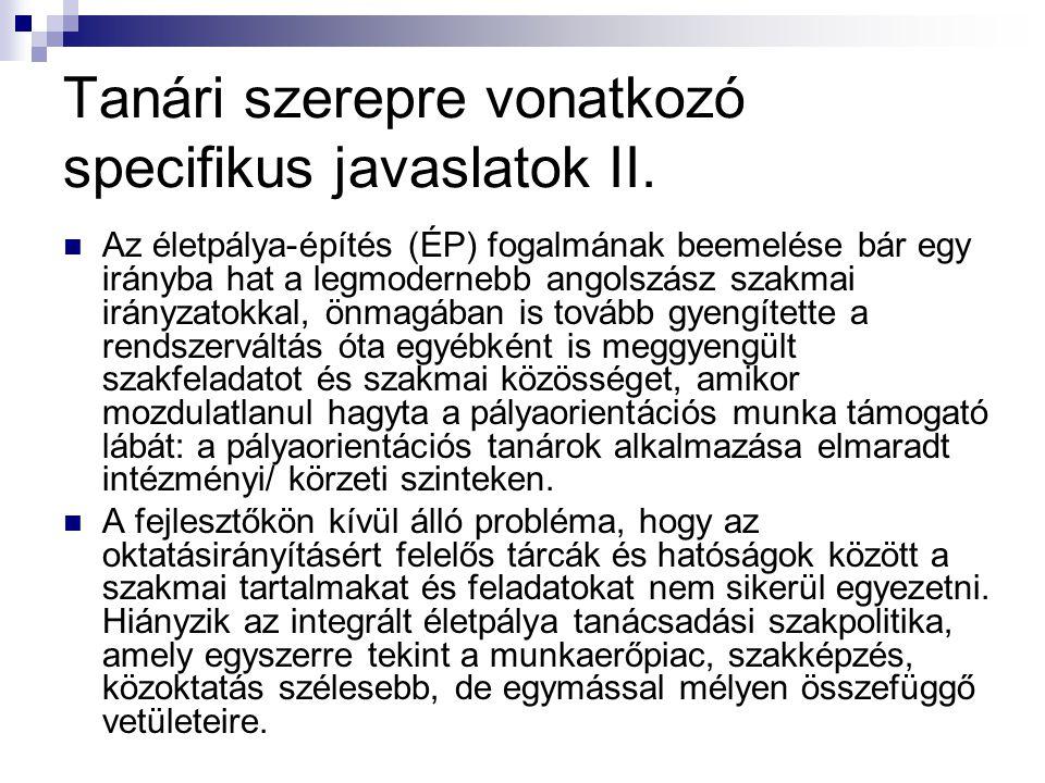 Tanári szerepre vonatkozó specifikus javaslatok II.