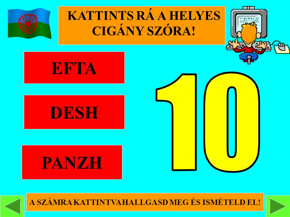 EFTA DESH PANZH 10 KATTINTS RÁ A HELYES CIGÁNY SZÓRA!
