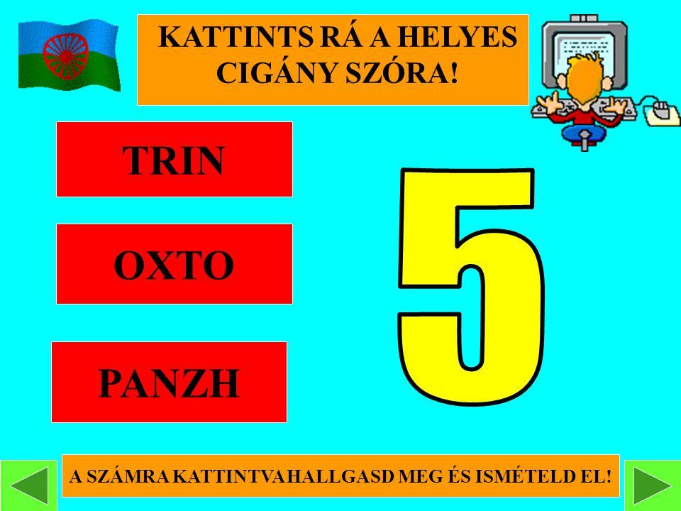 TRIN OXTO PANZH 5 KATTINTS RÁ A HELYES CIGÁNY SZÓRA!