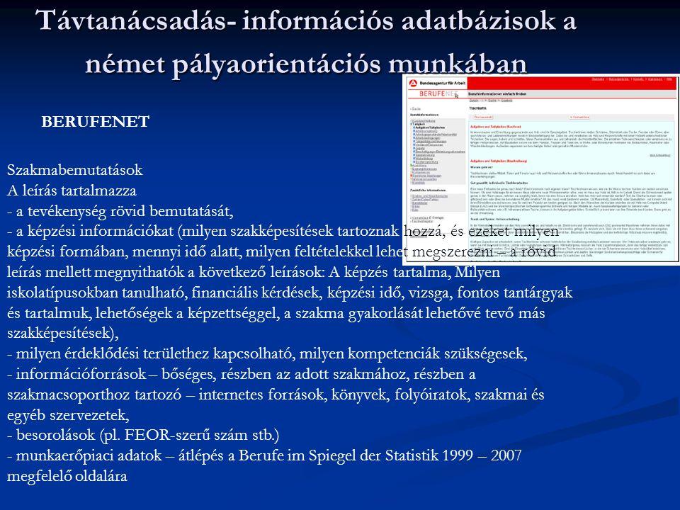 Távtanácsadás- információs adatbázisok a német pályaorientációs munkában
