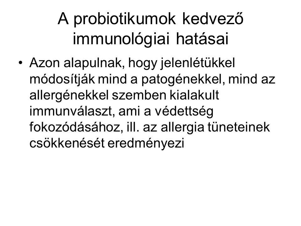 A probiotikumok kedvező immunológiai hatásai